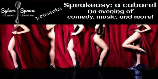 Burlesque Night at Sylver Spoon Dinner Theater: Speakeasy, a Cabaret