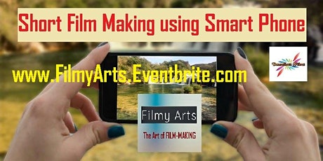 Make Short Films using Smart Phone (BYOD) tickets
