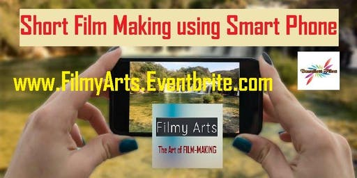 Make Short Films using Smart Phone (BYOD)