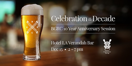 Celebration of the Decade (BGRC 10yr Anniversary Session)