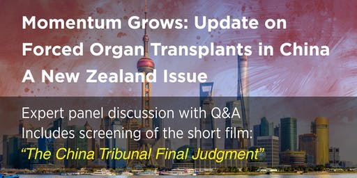 Momentum Grows: Update on Forced Organ Transplants in China - A NZ Issue