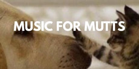 Music For Mutts tickets