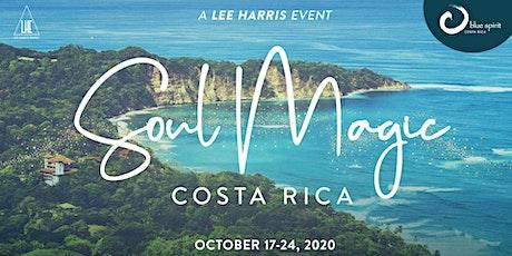 Soul Magic Retreat - Costa Rica: A Lee Harris Event tickets