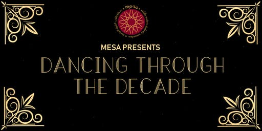 MESA Semi-Formal: Dancing through the Decade