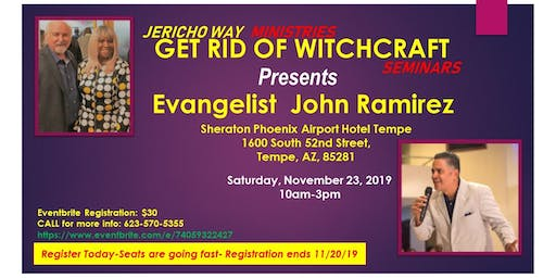 JerichoWay Ministries     GET RID OF WITCHCRAFT Seminars With  JOHN RAMIREZ