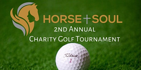 Horse and Soul 2nd Annual Charity Golf Tournament tickets