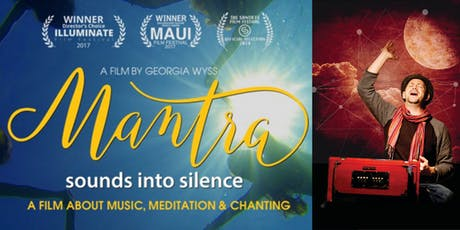 "MANTRA EVENT - Filmvorführung: ""Mantra: Sounds into Silence"" & Live Konzert Tickets"