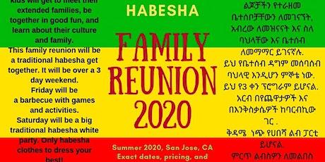 Habesha Family Reunion 2020 tickets