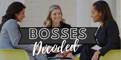 GirlFriday LEVEL UP Institute:  BOSSES DECODED