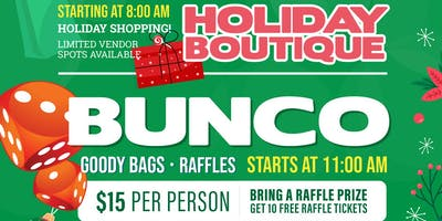BUNCO Game & Holiday Boutique!