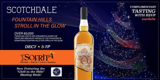 Complimentary Scotch Tasting at Sofrita for Stroll in the Glow