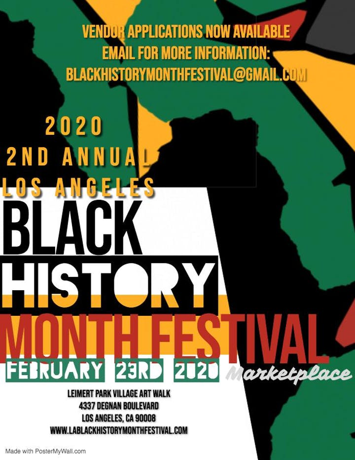 Black Events In Los Angeles 2020.Vendor Spaces 2020 Los Angeles Black History Month Festival