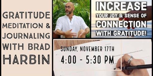 Gratitude Meditation & Journaling with Brad Harbin