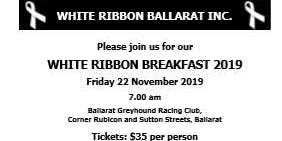 Ballarat White Ribbon Day Breakfast 2019