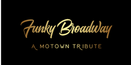 Funky Broadway: A Motown Christmas *Holiday Event!* tickets