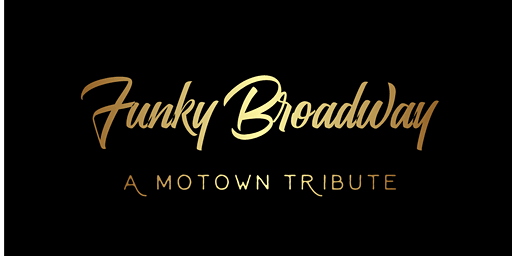 Funky Broadway: A Motown Christmas *Holiday Event!*