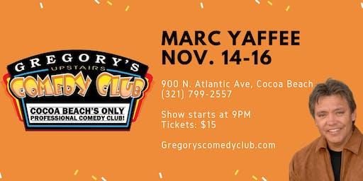 Marc Yaffee w/ John J Murray! Nov. 14-16