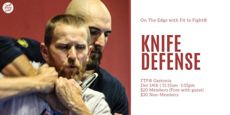 Knife Defense Seminar - On The Edge tickets