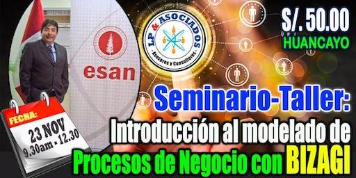"HUANCAYO: Seminario - Taller: ""Introducción al modelado de procesos de negocio con BIZAGI"" (S/. 50.00)"