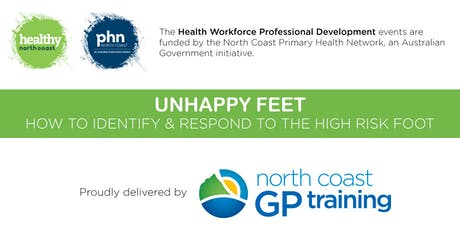 Nurse Network: Unhappy Feet How to Identify & Respond to the High Risk Foot tickets