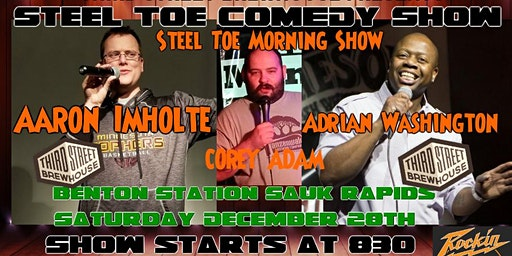 Steel Toe Comedy Show at Benton Station