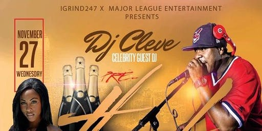 DJ CLEVE Pre-Thanksgiving COOK UP (Wednesday Night)