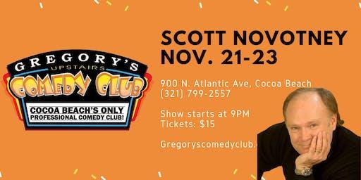 Scott Novotny w/ Rico Sita! Nov. 21-23