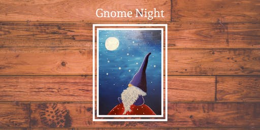 Gnome Night Paint Night - Klub Bub in Milton WI