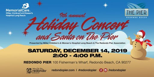 9th Annual HOLIDAY CONCERT, SANTA ON THE PIER & TOY DRIVE
