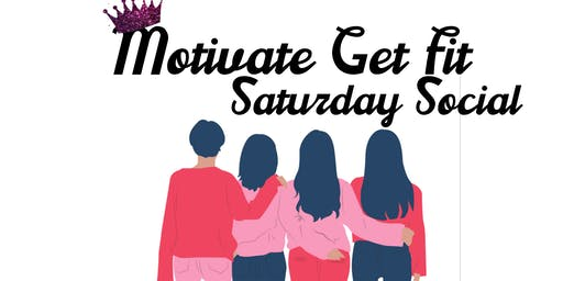 Motivate Get Fit Saturday Social