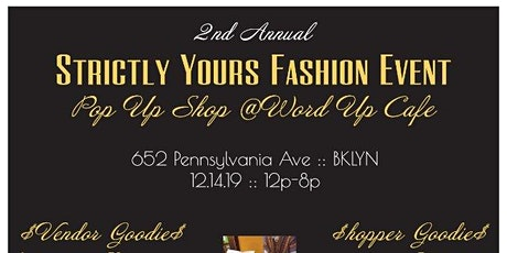 2nd Annual Strictly Yours Fashion Event Pop Up Shop tickets