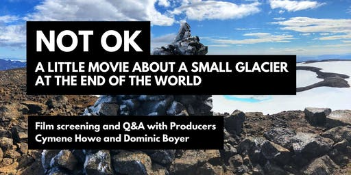Not Ok: A little Movie about a Small Glacier at the End of the World