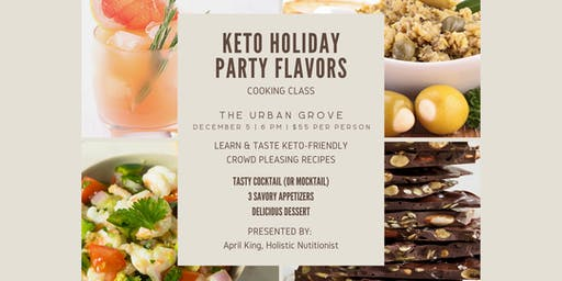 Keto Holiday Party Flavors Cooking Class