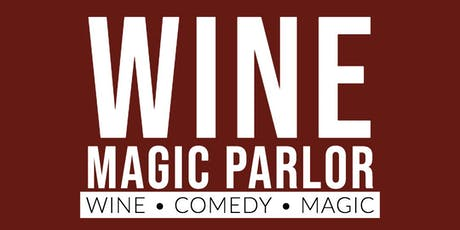 Wine Magic Parlor tickets