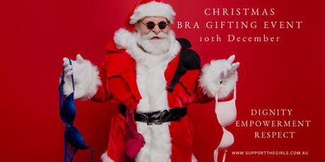 Support The Girls Australia Christmas Bra Gifting Event tickets