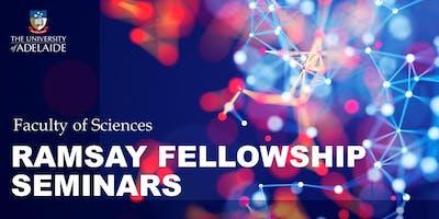 Ramsay Fellowship Seminars 2019