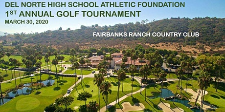 Del Norte HS Athletic Foundation 1st Annual Golf Tournament tickets