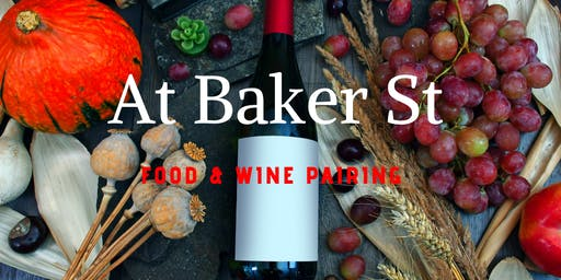Chef Daniel, At Baker St. Food & Wine Pairing with Scott McWilliams