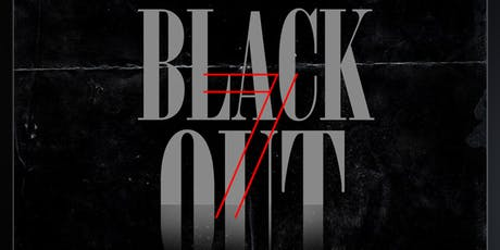 "BLACK OUT 7"" Black Friday tickets"