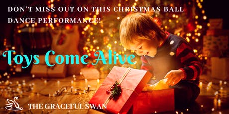 Toys Come Alive -A Magical Christmas Dance Performance tickets