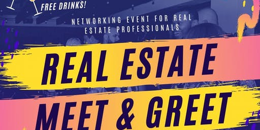 Real Estate Meet & Greet with Free Drinks 11/14/19