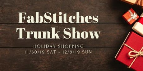 FabStitches Trunk Show tickets
