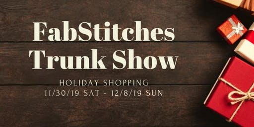 FabStitches Trunk Show