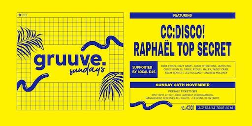 Gruuve pres. CC:DISCO! + Raphaël Top-Secret (FRA) ++