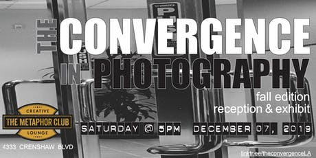 The Convergence in Photography (Fall Edition, Exhibition) tickets
