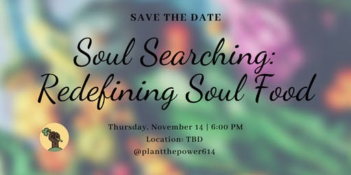 Soul Searching: Redefining Soul Food