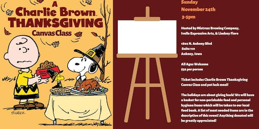 A Charlie Brown Thanksgiving Canvas Class,Food Drive,& Pot Luck