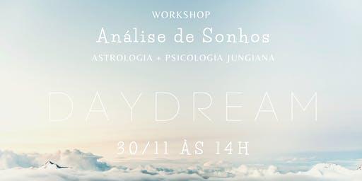 DAYDREAM | Workshop Análise de Sonhos: Astrologia + Psicologia Jungiana