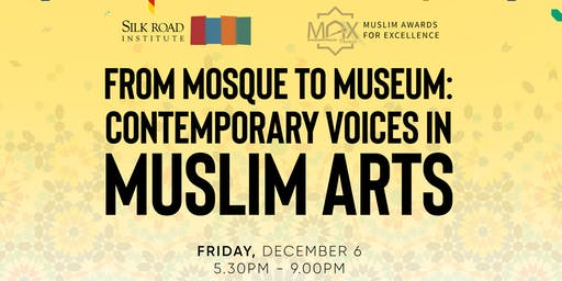 MTL - From Mosque to Museum: Contemporary Voices in Muslim Arts