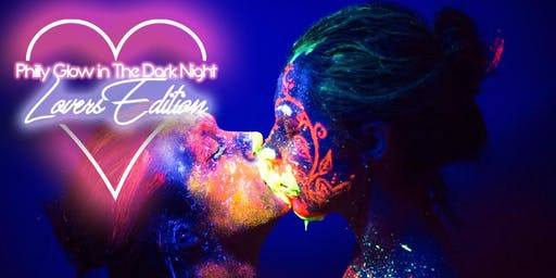 Free Event : Glow in The Dark Lovers Edition